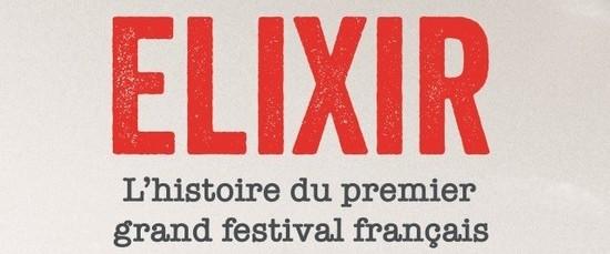 festival-elixir-le-premier-grand-festival-francais-aperorock