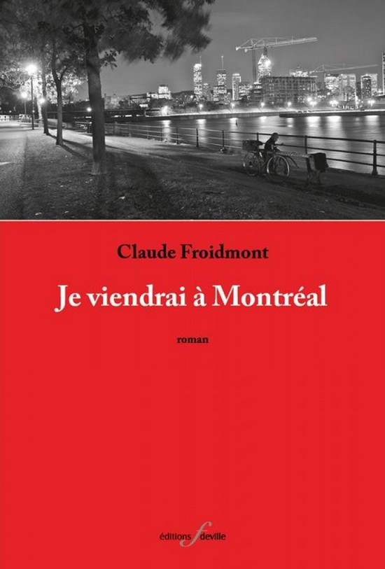 je-viendrai-a-montreal-claude-froidmont-1